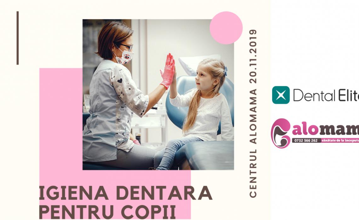 Igiena Dentara pentru Copii