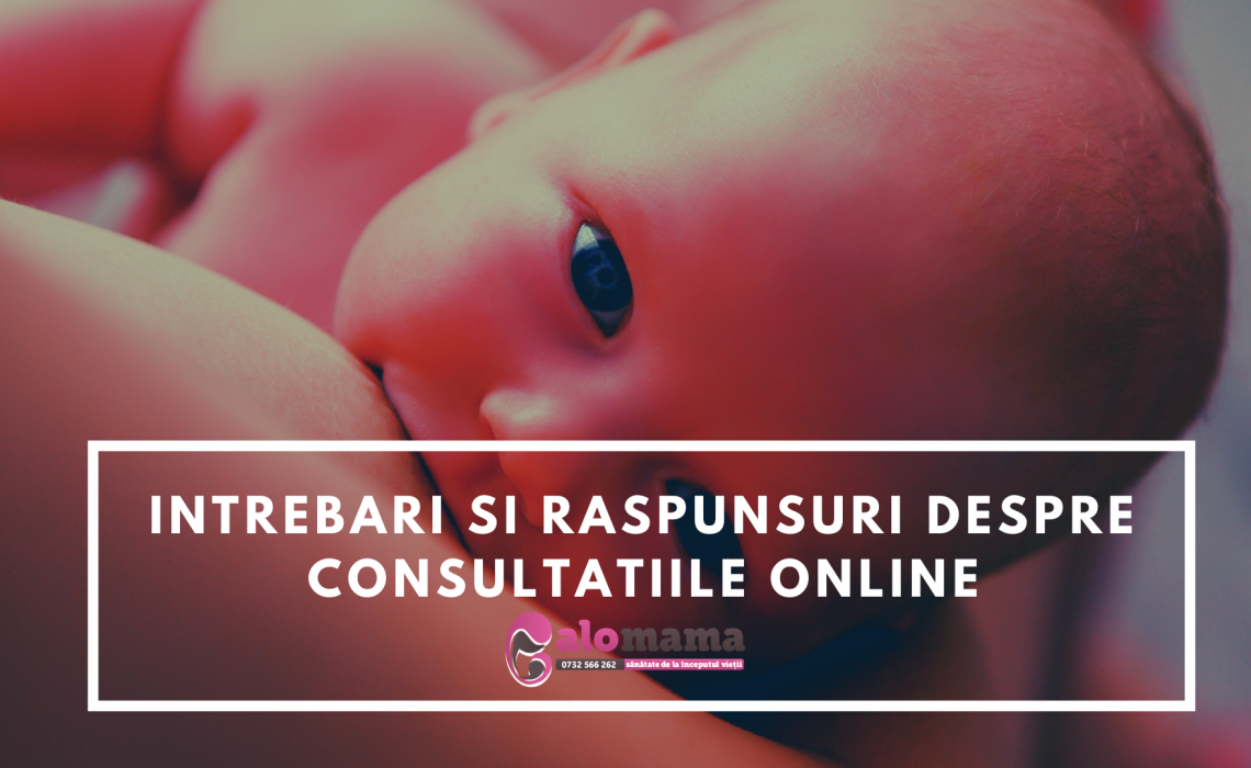 Intrebari si raspunsuri despre Consultatiile Online